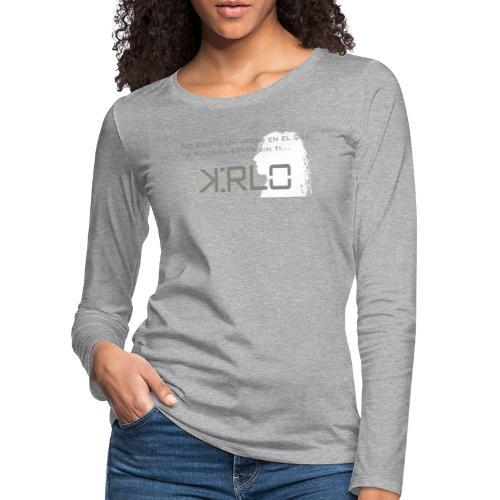 Camisetas Kirlo Sin Ti - Camiseta de manga larga premium mujer