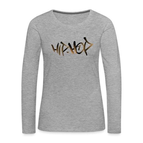 HIP HOP - Women's Premium Longsleeve Shirt