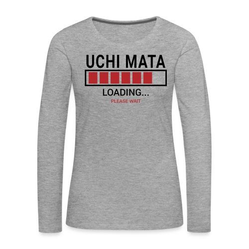 Uchi Mata loading... pleas wait - Koszulka damska Premium z długim rękawem