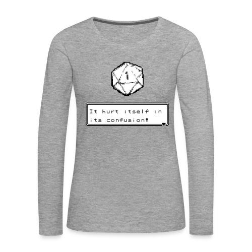 Kriittinen epäonnistuminen itsessään sekaannuksessa D & D DnD - Naisten premium pitkähihainen t-paita