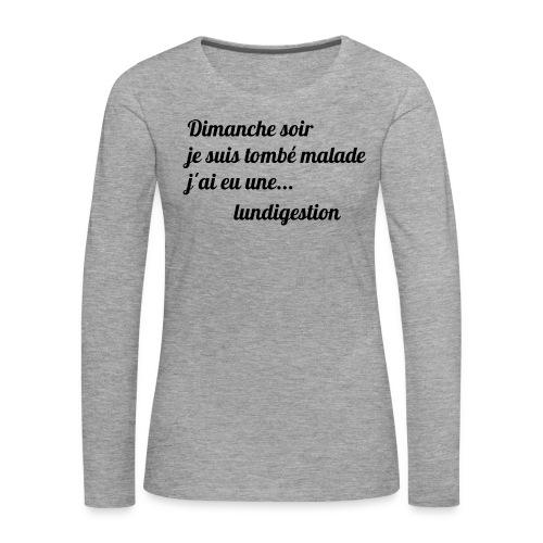 La lundigestion - T-shirt manches longues Premium Femme