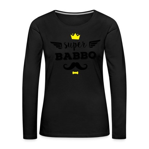 Super Babbo - Maglietta Premium a manica lunga da donna