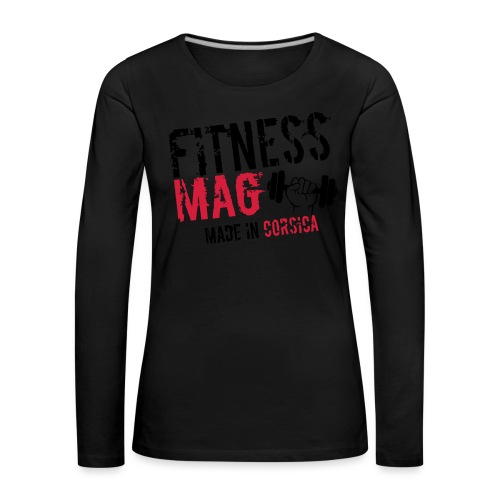 Fitness Mag made in corsica 100% Polyester - T-shirt manches longues Premium Femme