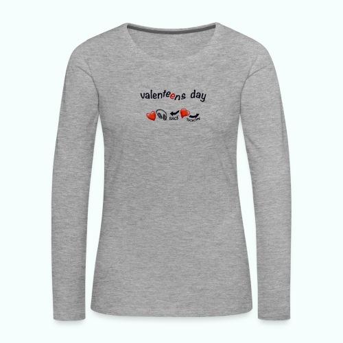 valenteens day - Frauen Premium Langarmshirt