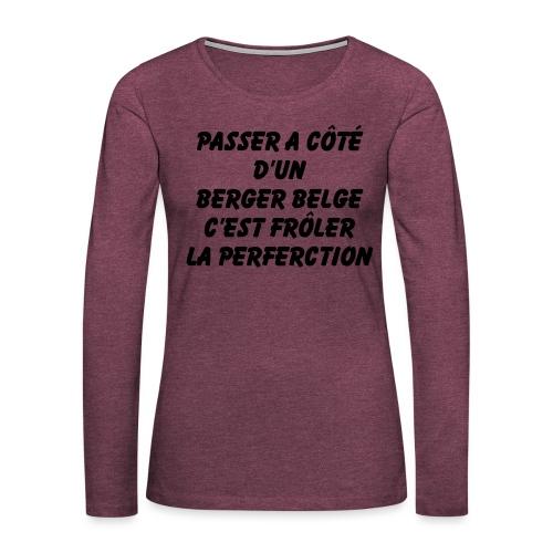 Frôler la perfection - T-shirt manches longues Premium Femme