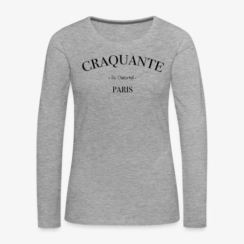 Craquante - T-shirt manches longues Premium Femme