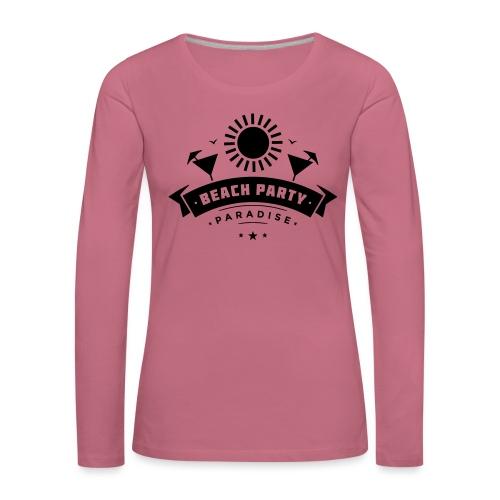 Beach party paradise - Naisten premium pitkähihainen t-paita