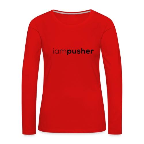 IAMPUSHER - Maglietta Premium a manica lunga da donna