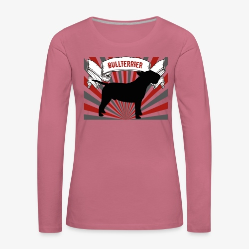 Bullterrier - Frauen Premium Langarmshirt