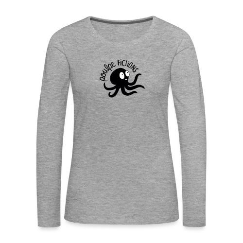 POULPE FICTION - T-shirt manches longues Premium Femme
