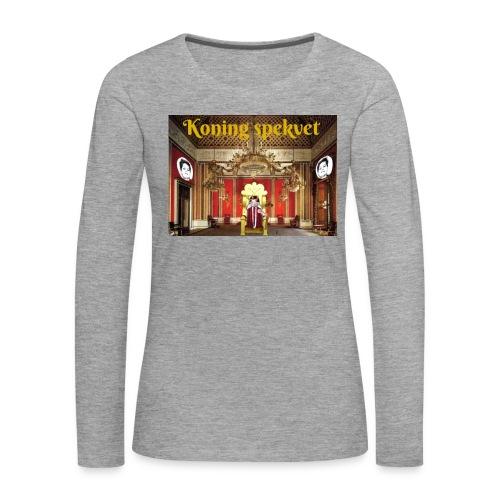 Koning Spekvet - Vrouwen Premium shirt met lange mouwen