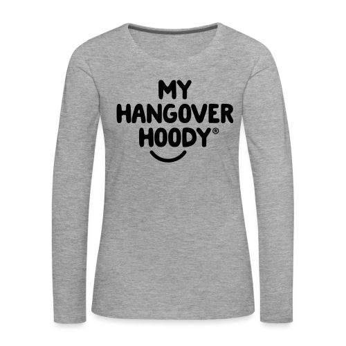 The Original My Hangover Hoody® - Women's Premium Longsleeve Shirt