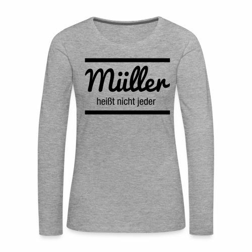 Müller Namensschild - Frauen Premium Langarmshirt