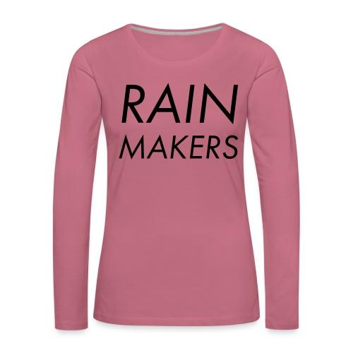 rainmakertext - Naisten premium pitkähihainen t-paita