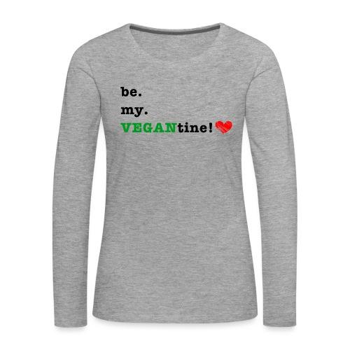 VEGANtine Green - Women's Premium Longsleeve Shirt