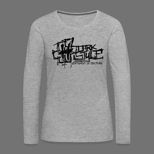 Tumma Style - Statement of Culture (musta) - Naisten premium pitkähihainen t-paita