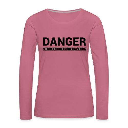 DANGER_antivirus_inside - Women's Premium Longsleeve Shirt