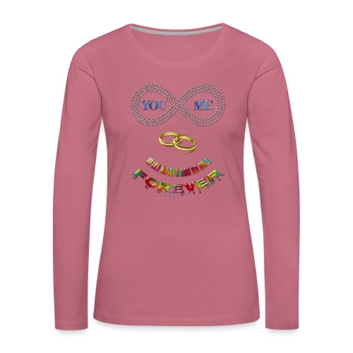 You and me Forever - T-shirt manches longues Premium Femme