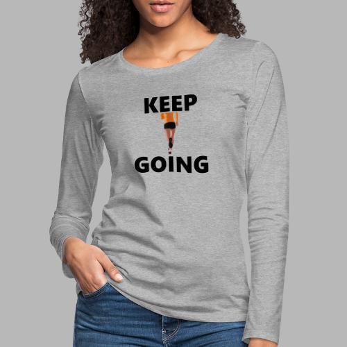 Keep going - Frauen Premium Langarmshirt