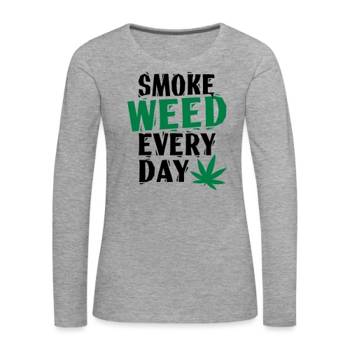 Smoke Weed Everyday Linovert - T-shirt manches longues Premium Femme