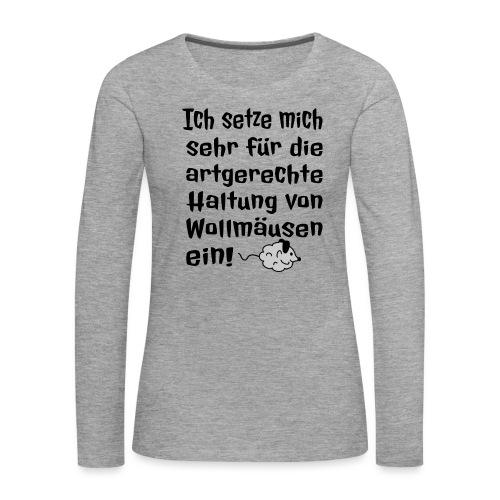 Wollmaus Staub Putzen Haushalt Wohnung Spruch - Frauen Premium Langarmshirt