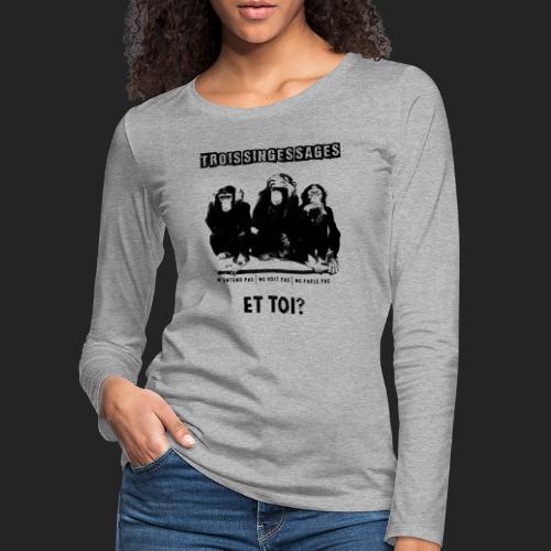 Three wise monkeys - T-shirt manches longues Premium Femme