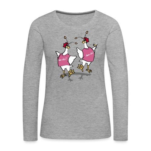 Hen Party (pink) - Women's Premium Longsleeve Shirt