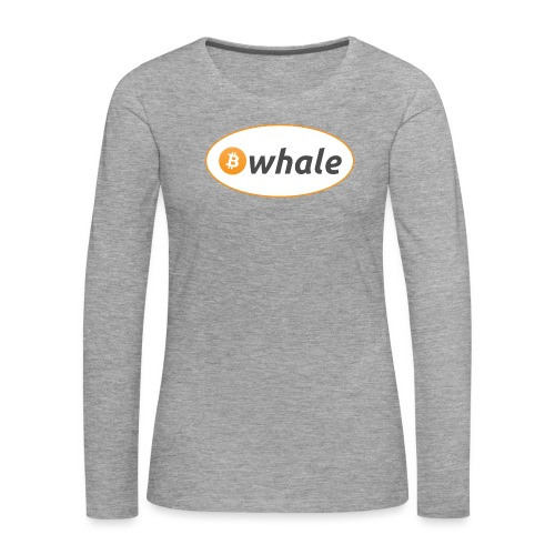 Bitcoin Whale - Women's Premium Longsleeve Shirt