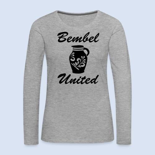 Bembel United Hessen - Frauen Premium Langarmshirt