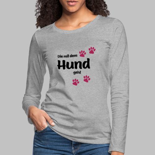 Die Mit Dem Hund Geht - Edition Colored Paw - Frauen Premium Langarmshirt