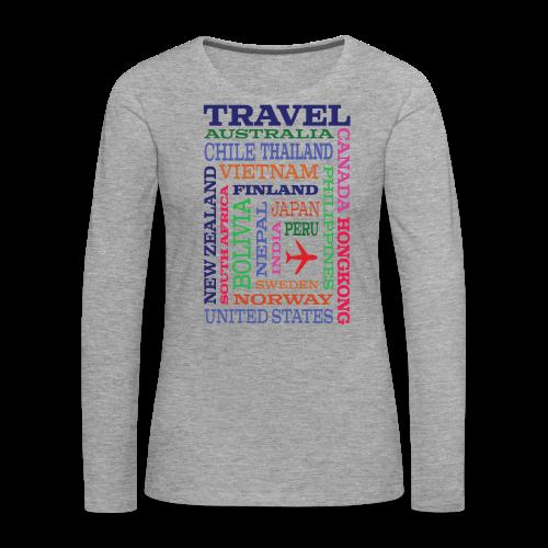 Travel Places design - Naisten premium pitkähihainen t-paita