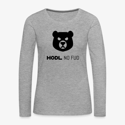 HODL-bearnofud-b - Women's Premium Longsleeve Shirt