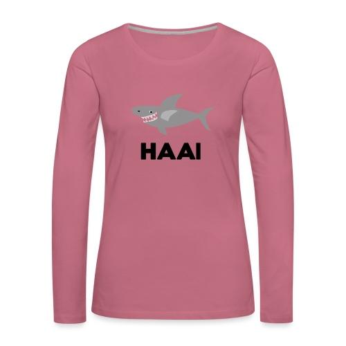 haai hallo hoi - Vrouwen Premium shirt met lange mouwen