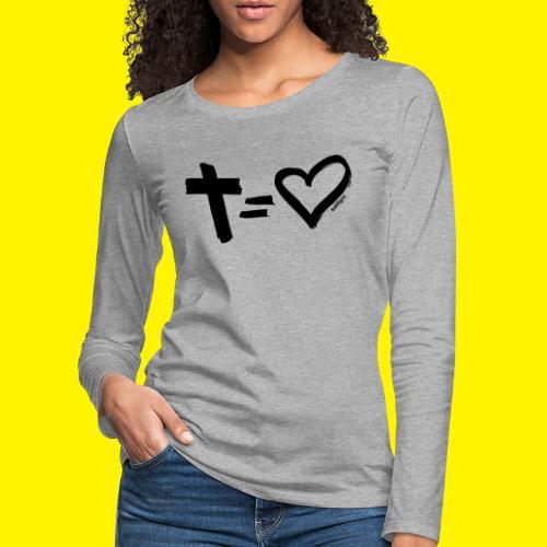 Cross = Heart BLACK - Women's Premium Longsleeve Shirt