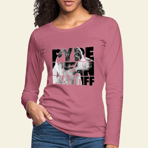 Pyrenean Mastiff II - Naisten premium pitkähihainen t-paita
