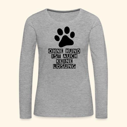Accessoires für Hundefreunde - Frauen Premium Langarmshirt