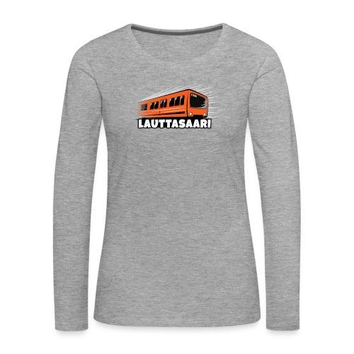 18-LAUTTASAAREN METRO - Tekstiilit ja lahjat - Naisten premium pitkähihainen t-paita