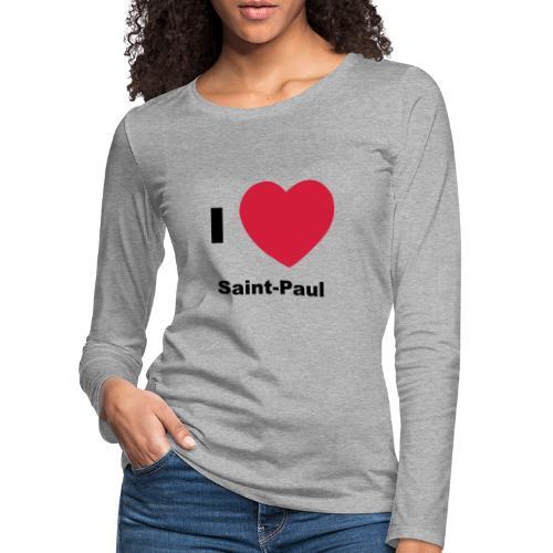 i love sainte paul - T-shirt manches longues Premium Femme