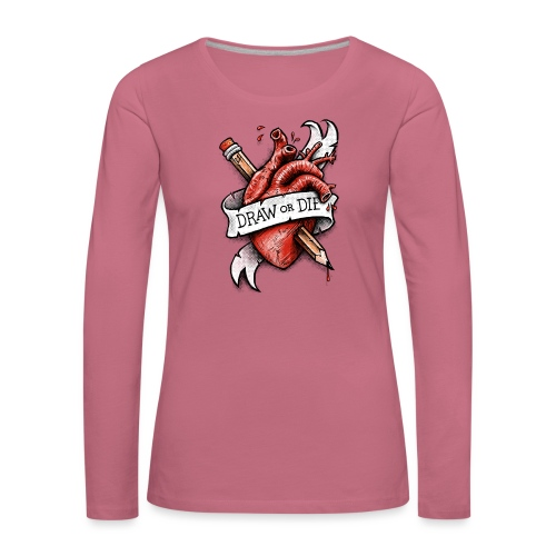 Draw or Die - Women's Premium Longsleeve Shirt