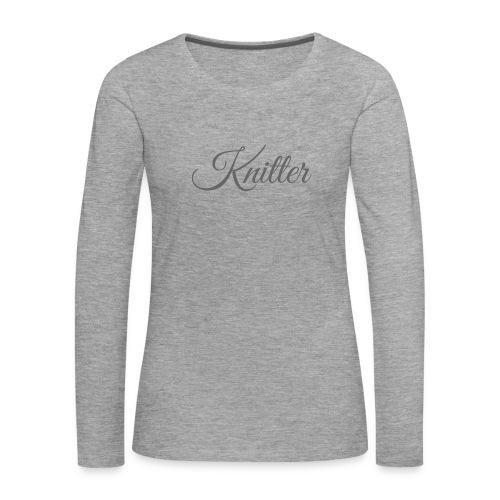 Knitter, dark gray - Women's Premium Longsleeve Shirt