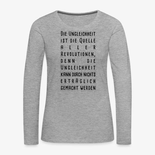 Ungleichheit - Frauen Premium Langarmshirt