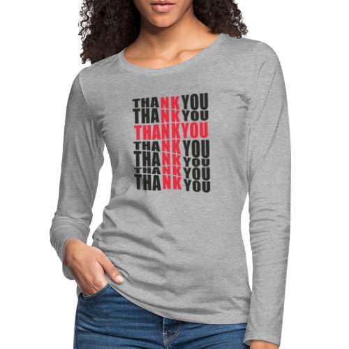 Motyw z napisem Thank You - Koszulka damska Premium z długim rękawem