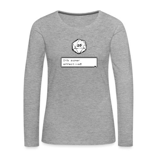 Kriittinen osuma d20 Super Effective! - D & D Dnd - Naisten premium pitkähihainen t-paita