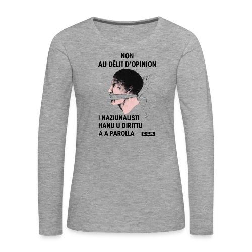 délit opinion - T-shirt manches longues Premium Femme
