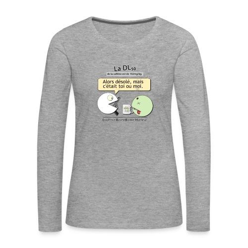 DL50 de la caféine - T-shirt manches longues Premium Femme
