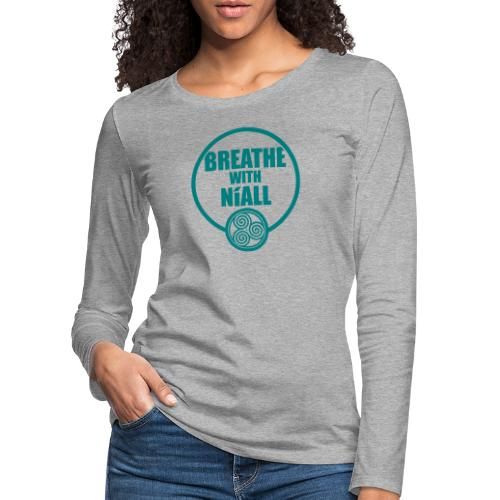 Breath with Niall Tshirt - Women's Premium Longsleeve Shirt