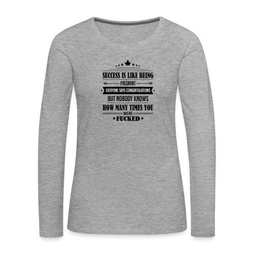 Success - Naisten premium pitkähihainen t-paita