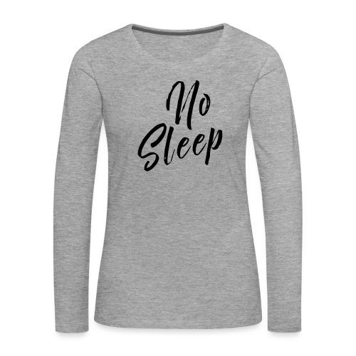 nosleep - Frauen Premium Langarmshirt