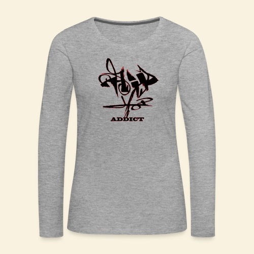 hip hop addict - T-shirt manches longues Premium Femme