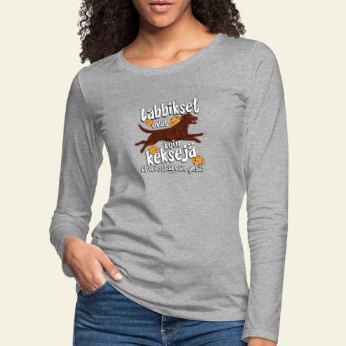 Labradori Keksi2 - Naisten premium pitkähihainen t-paita